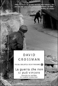 Libro La guerra che non si può vincere David Grossman