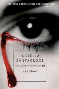 Libro Revolver Isabella Santacroce