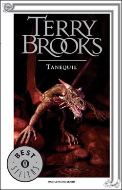 Libro Il ciclo del druido supremo di Shannara – Tanequil Terry Brooks