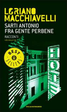 Libro Sarti Antonio fra gente perbene Loriano Macchiavelli