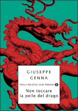 Libro Non toccare la pelle del drago Giuseppe Genna