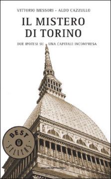 Libro Il mistero di Torino Vittorio Messori, Aldo Cazzullo