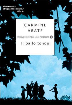 Libro Il ballo tondo Carmine Abate