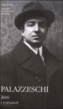 Libro Tutti i romanzi Aldo Palazzeschi