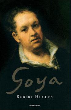 Libro Goya Robert Hughes