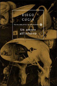 Libro Un amore all'inferno Diego Cugia