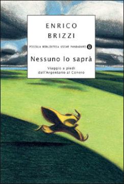 Libro Nessuno lo saprà Enrico Brizzi