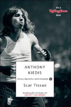 Libro Scar Tissue Anthony Kiedis