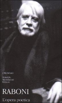 Libro L'opera poetica Giovanni Raboni