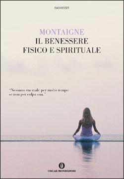 Il benessere fisico e spirituale