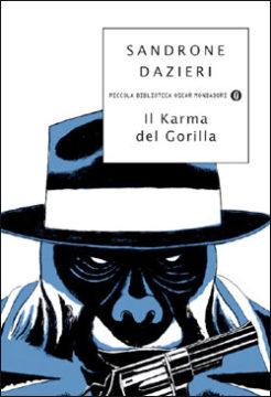 Libro Il karma del gorilla Sandrone Dazieri