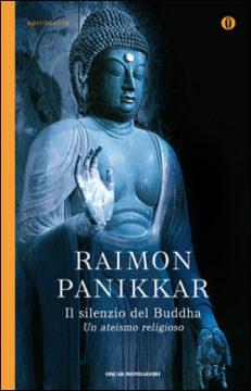 Libro Il silenzio del Buddha Raimon Panikkar