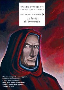Libro La furia di Eymerich Valerio Evangelisti, Francesco Mattioli