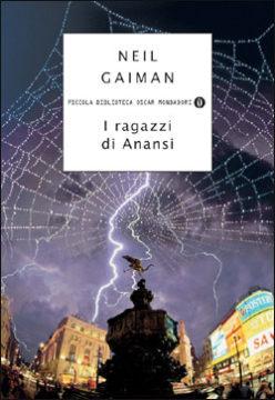 Libro I ragazzi di Anansi Neil Gaiman