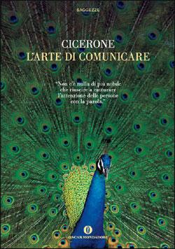 Libro L'arte di comunicare Marco Tullio Cicerone
