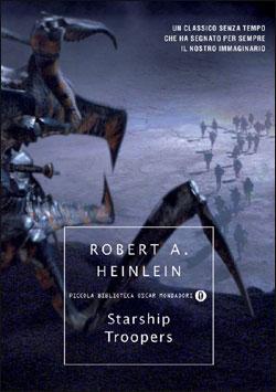 Libro Fanteria dello spazio – Starship Troopers Robert A. Heinlein