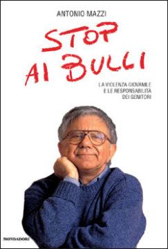 Libro Stop ai bulli Antonio Mazzi