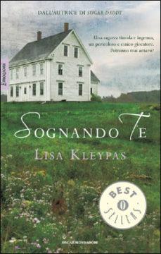 Libro Sognando te Lisa Kleypas