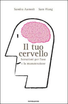 Il tuo cervello