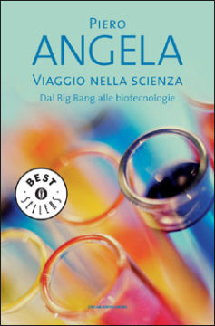Libro Viaggio nella scienza Piero Angela