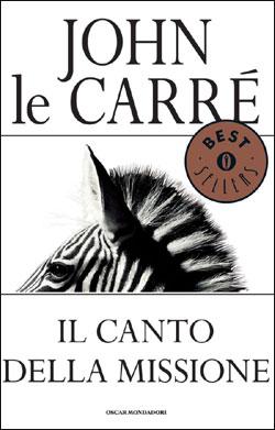 Libro Il canto della missione John le Carré