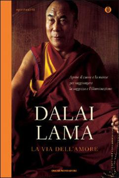 Libro La via dell'amore Dalai Lama