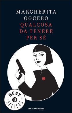 Libro Qualcosa da tenere per sé Margherita Oggero