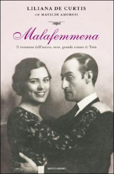 Libro Malafemmena Matilde Amorosi, Liliana De Curtis