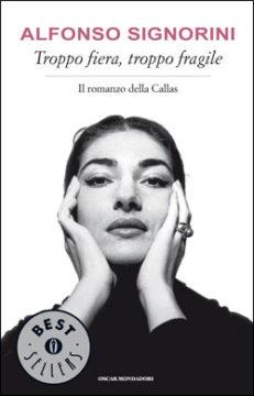 Libro Troppo fiera, troppo fragile Alfonso Signorini