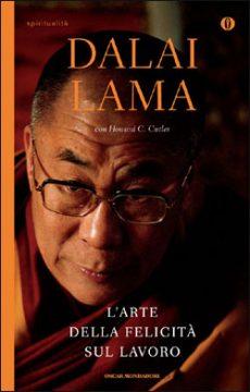 Libro L'arte della felicità sul lavoro Dalai Lama, Howard C. Cutler