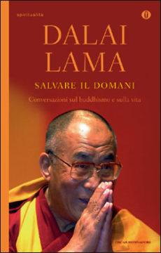 Libro Salvare il domani Dalai Lama