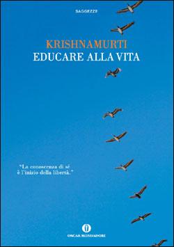 Libro Educare alla vita Jiddu Krishnamurti