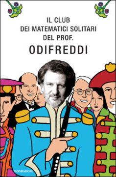 Libro Il club dei matematici solitari del prof. Odifreddi Piergiorgio Odifreddi