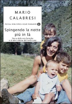 Libro Spingendo la notte più in là Mario Calabresi