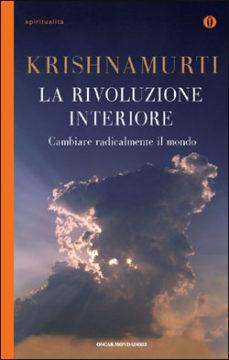 Libro La rivoluzione interiore Jiddu Krishnamurti
