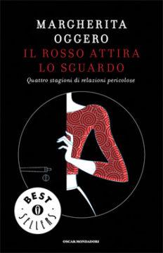 Libro Il rosso attira lo sguardo Margherita Oggero