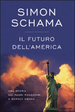 Libro Il futuro dell'America Simon Schama