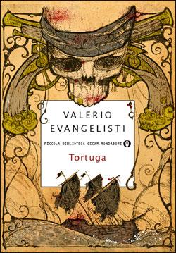 Libro Tortuga Valerio Evangelisti
