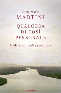 Libro Qualcosa di così personale Carlo Maria Martini
