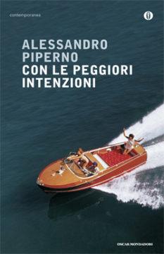 Libro Con le peggiori intenzioni Alessandro Piperno
