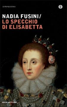 Libro Lo specchio di Elisabetta Nadia Fusini