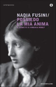 Libro Possiedo la mia anima Nadia Fusini