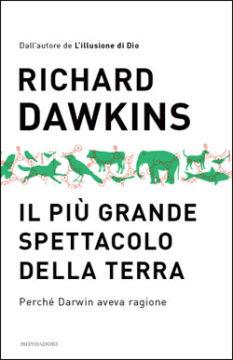 Libro Il più grande spettacolo della Terra Richard Dawkins