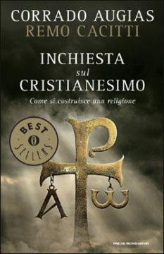 Libro Inchiesta sul cristianesimo Corrado Augias, Remo Cacitti