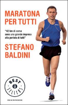 Libro Maratona per tutti Stefano Baldini