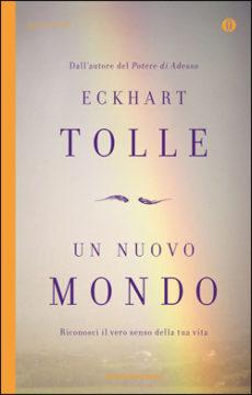 Libro Un nuovo mondo Eckhart Tolle