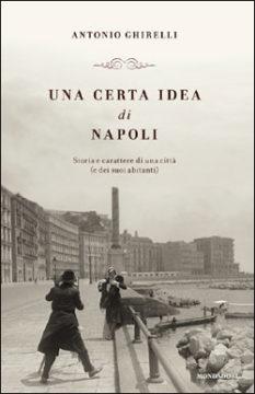 Una certa idea di Napoli