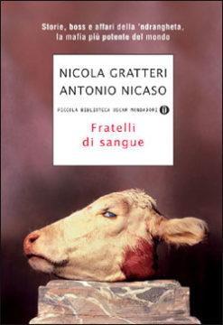 Libro Fratelli di sangue Antonio Nicaso, Nicola Gratteri
