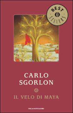 Libro Il velo di Maya Carlo Sgorlon