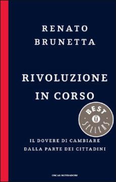 Libro Rivoluzione in corso Renato Brunetta